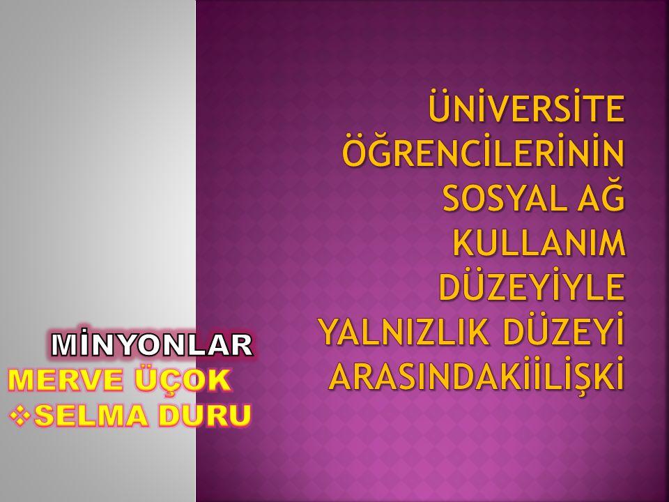  Çağır,Gülden, Lise ve Üniversite Öğrencilerinin Problemli İnternet Kullanım Düzeyleri ile Algılanan Esenlik Halleri ve Yalnızlık Düzeyleri Arasındaki İlişki Yüksek Lisans Tezi,Balıkesir Üniversitesi,2010.