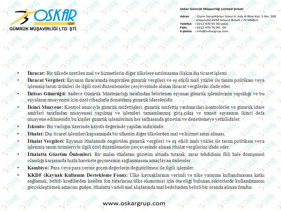 2- 5)Menşe Şehadetnamesi (Certificate of Orijin) Malların menşeini yani imal edildikleri ülkeyi gösteren ithal edilen mallara indirimli gümrük vergisi uygulaması için ibrazı gereken, genellikle yerel ticaret odalarınca onaylanan bir belgedir.