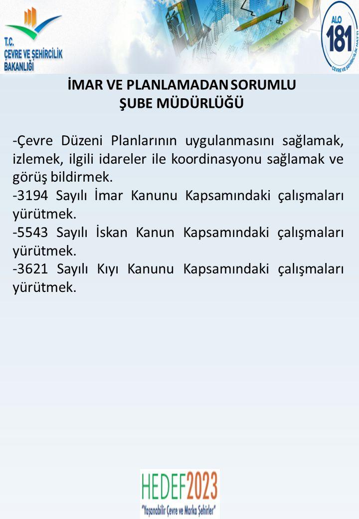 ÇEVRE YÖNETİMİ VE DENETİMİNDEN SORUMLU ŞUBE MÜDÜRLÜĞÜ Kırşehir Belediyesi Atıksu Arıtma Tesisi Kaman Belediyesi Atıksu Arıtma Tesisi