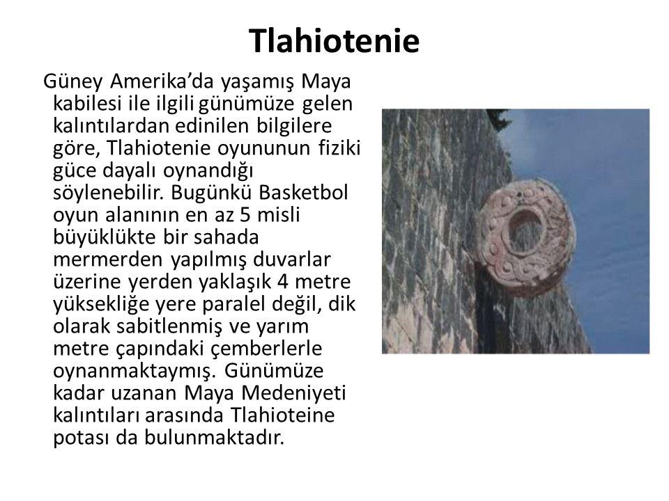 Tlahiotenie Güney Amerika'da yaşamış Maya kabilesi ile ilgili günümüze gelen kalıntılardan edinilen bilgilere göre, Tlahiotenie oyununun fiziki güce dayalı oynandığı söylenebilir.