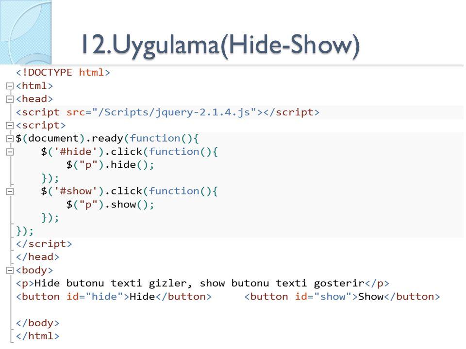 12.Uygulama(Hide-Show)