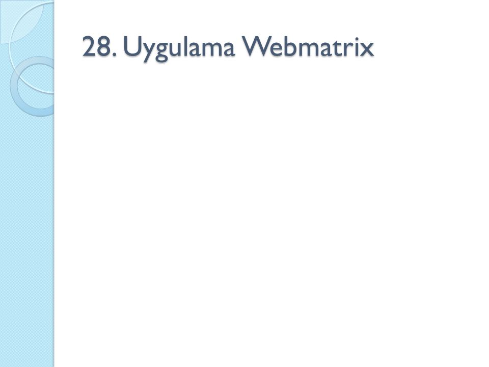 28. Uygulama Webmatrix
