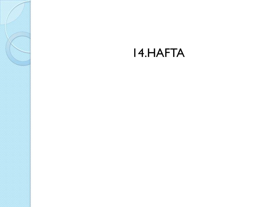 14.HAFTA