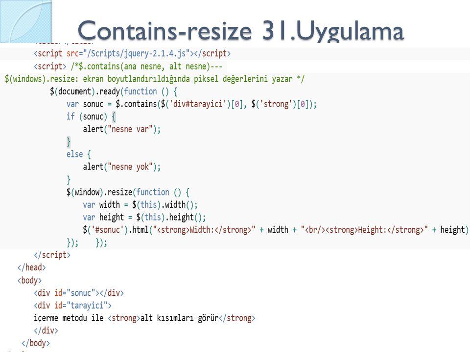 Contains-resize 31.Uygulama