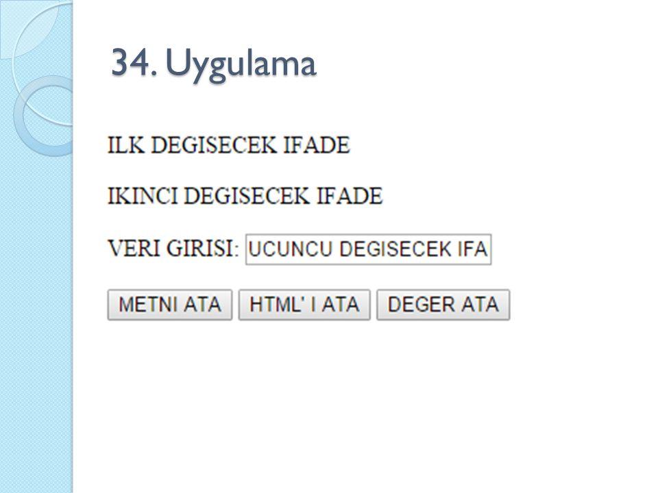 34. Uygulama