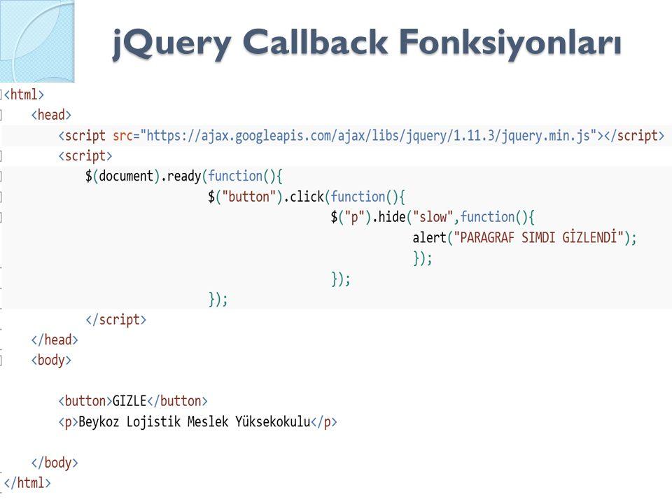 jQuery Callback Fonksiyonları
