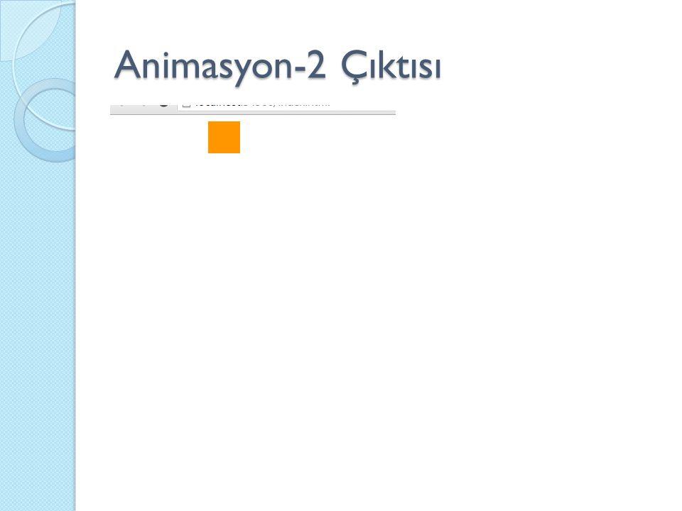 Animasyon-2 Çıktısı