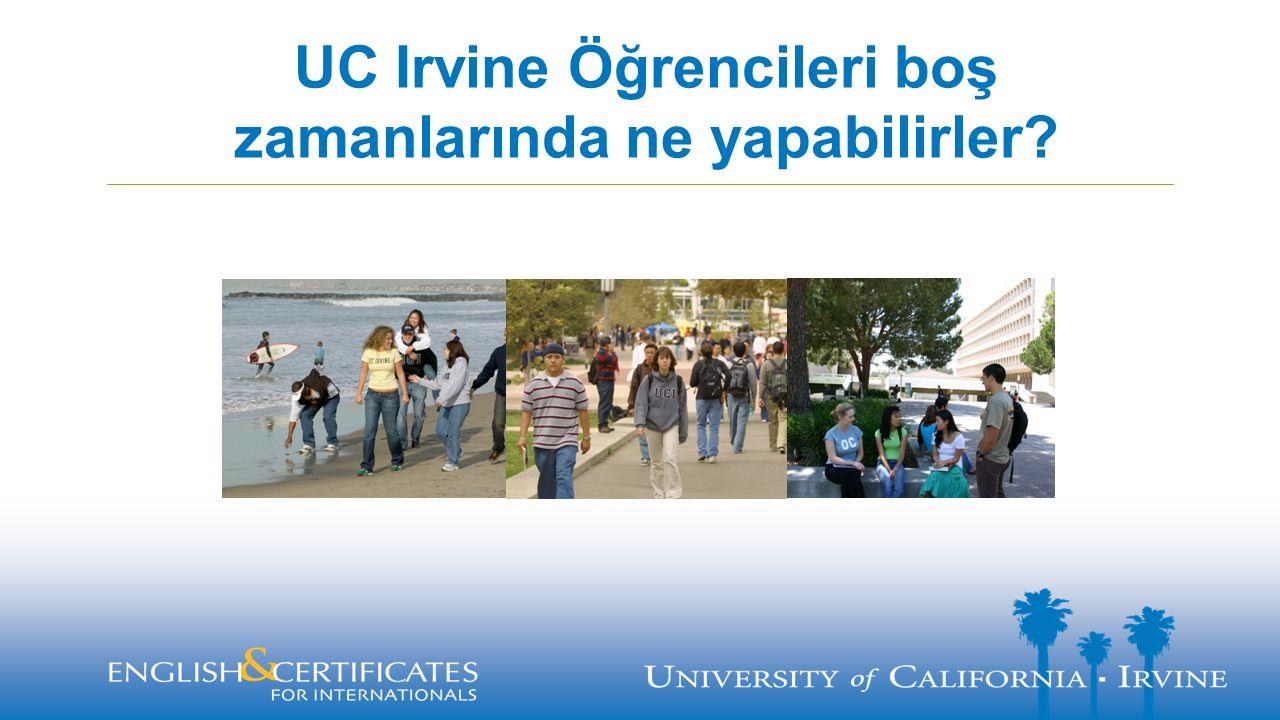 UC Irvine Öğrencileri boş zamanlarında ne yapabilirler?