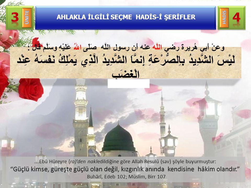 """AHLAKLA İLGİLİ SEÇME HADİS-İ ŞERİFLER ….Ebû Hüreyre (ra)'den nakledildiğine göre Allah Resulü (sav) şöyle buyurmuştur: """"Güçlü kimse, güreşte güçlü ola"""