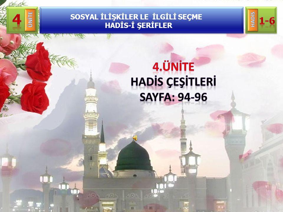 SOSYAL İLİŞKİLER LE İLGİLİ SEÇME HADİS-İ ŞERİFLER