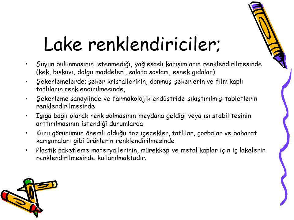 Lake renklendiricilerin renk tonları, dağılabilirlikleri, renklendirme güçleri, partikül büyüklükleri gibi özelliklere söz konusu renklendiricilerin h