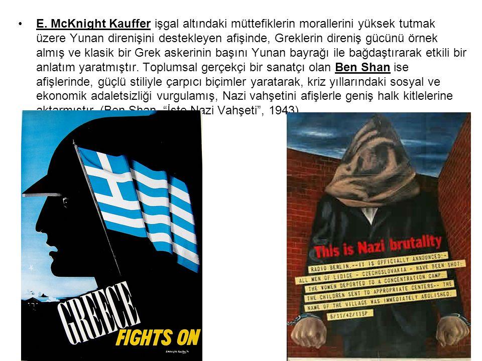 E. McKnight Kauffer işgal altındaki müttefiklerin morallerini yüksek tutmak üzere Yunan direnişini destekleyen afişinde, Greklerin direniş gücünü örne