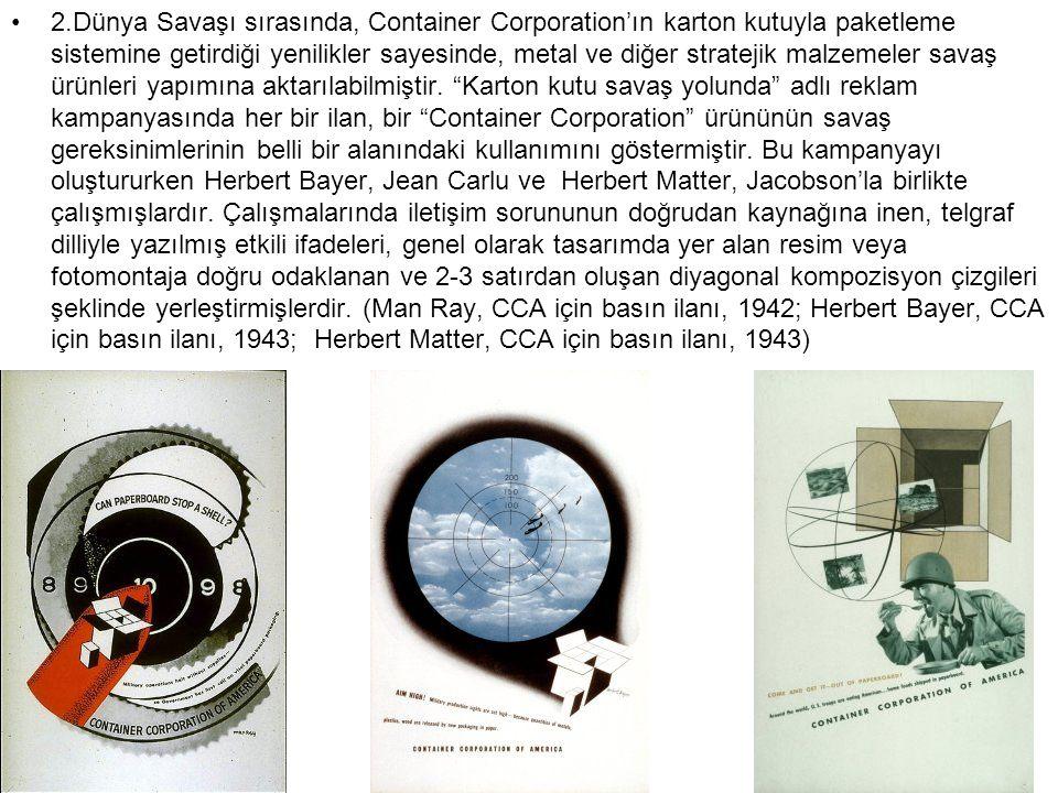 2.Dünya Savaşı sırasında, Container Corporation'ın karton kutuyla paketleme sistemine getirdiği yenilikler sayesinde, metal ve diğer stratejik malzeme