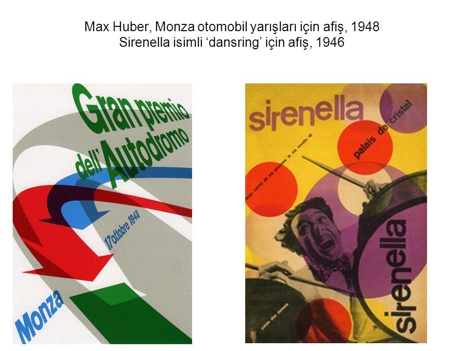 Max Huber, Monza otomobil yarışları için afiş, 1948 Sirenella isimli 'dansring' için afiş, 1946
