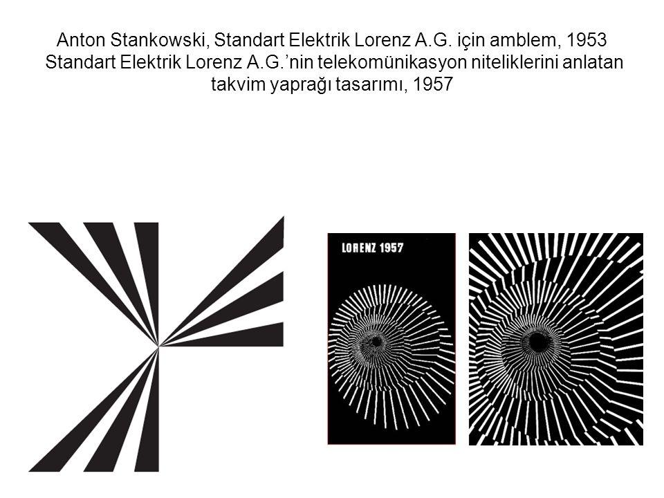 Anton Stankowski, Standart Elektrik Lorenz A.G. için amblem, 1953 Standart Elektrik Lorenz A.G.'nin telekomünikasyon niteliklerini anlatan takvim yapr
