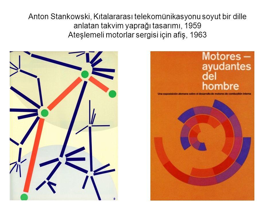 Anton Stankowski, Kıtalararası telekomünikasyonu soyut bir dille anlatan takvim yaprağı tasarımı, 1959 Ateşlemeli motorlar sergisi için afiş, 1963