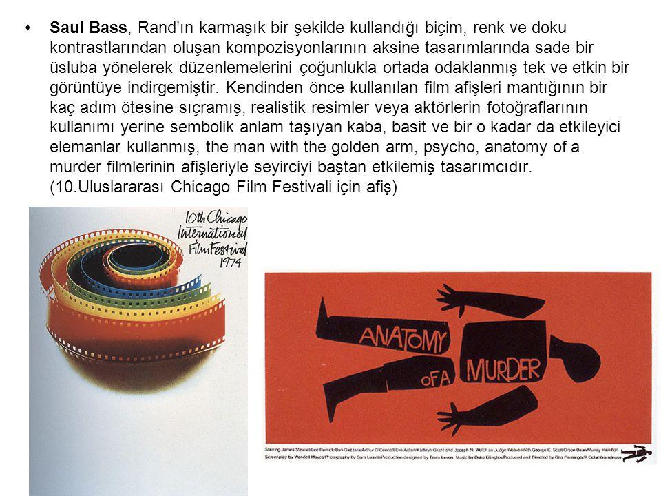 Saul Bass, Rand'ın karmaşık bir şekilde kullandığı biçim, renk ve doku kontrastlarından oluşan kompozisyonlarının aksine tasarımlarında sade bir üslub