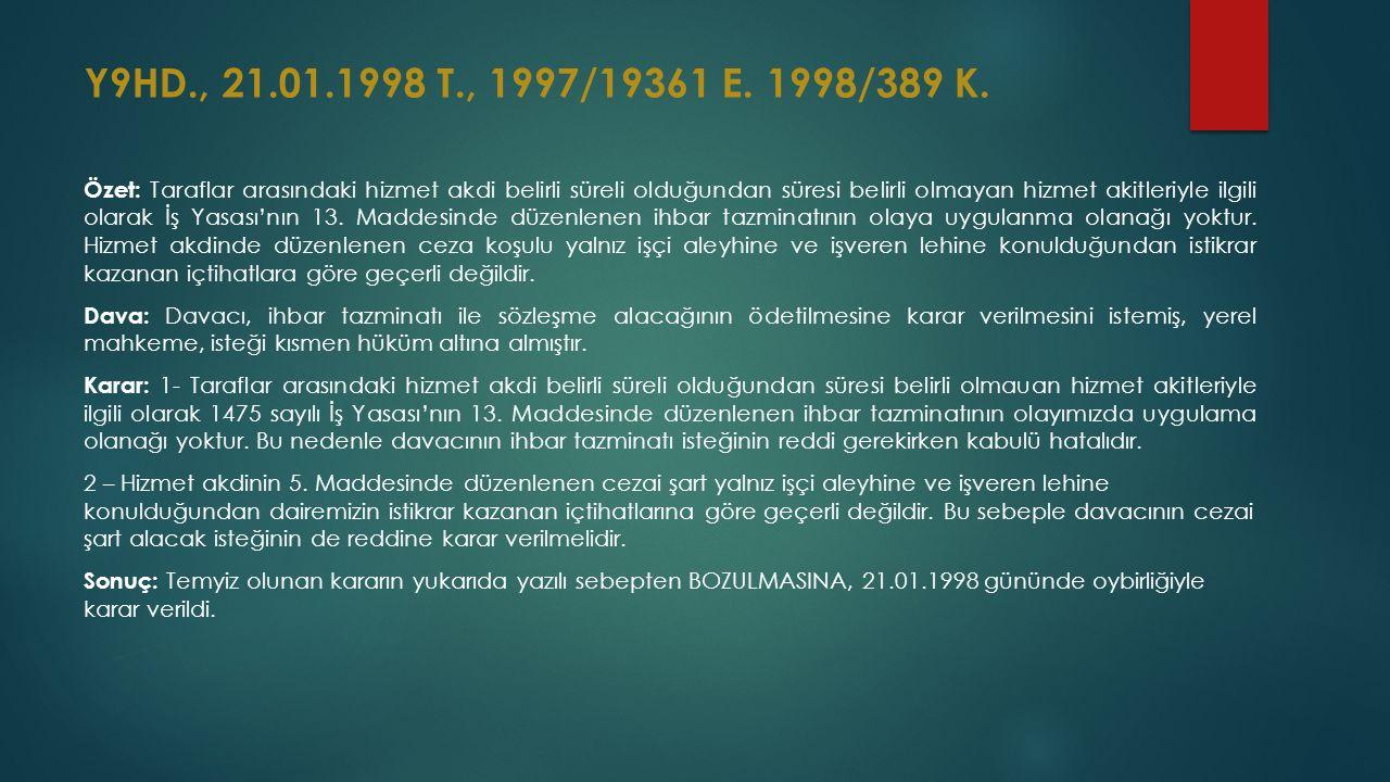 Y9HD., 21.01.1998 T., 1997/19361 E. 1998/389 K.
