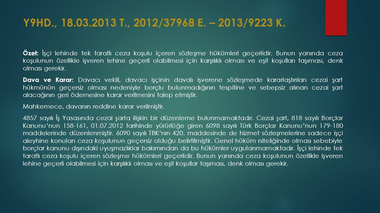 Y9HD., 18.03.2013 T., 2012/37968 E.– 2013/9223 K.