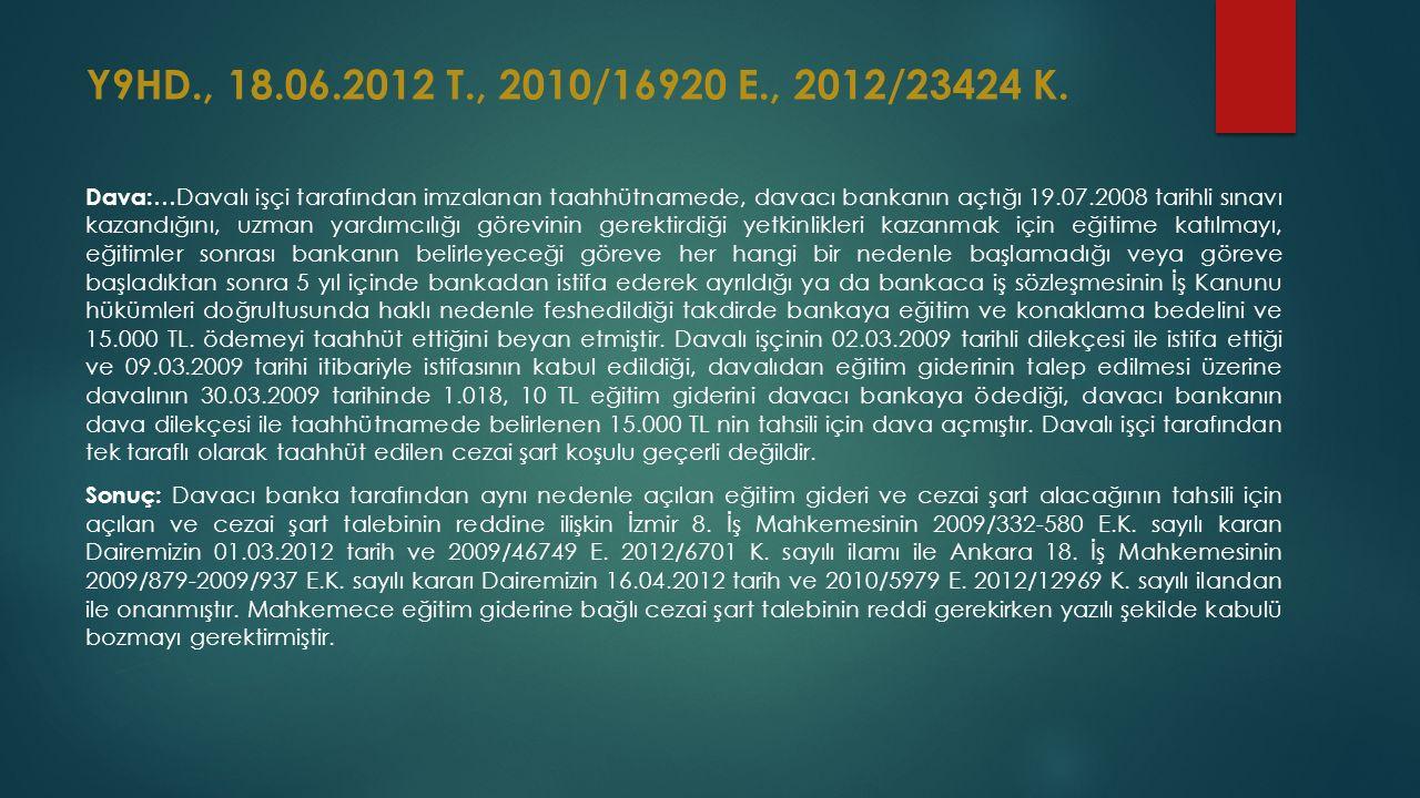 Y9HD., 18.06.2012 T., 2010/16920 E., 2012/23424 K.