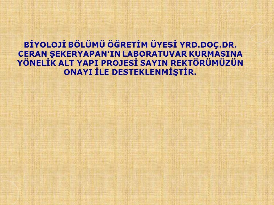 BİYOLOJİ BÖLÜMÜ ÖĞRETİM ÜYESİ YRD.DOÇ.DR.
