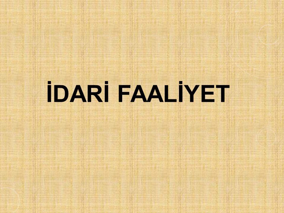 İDARİ FAALİYET
