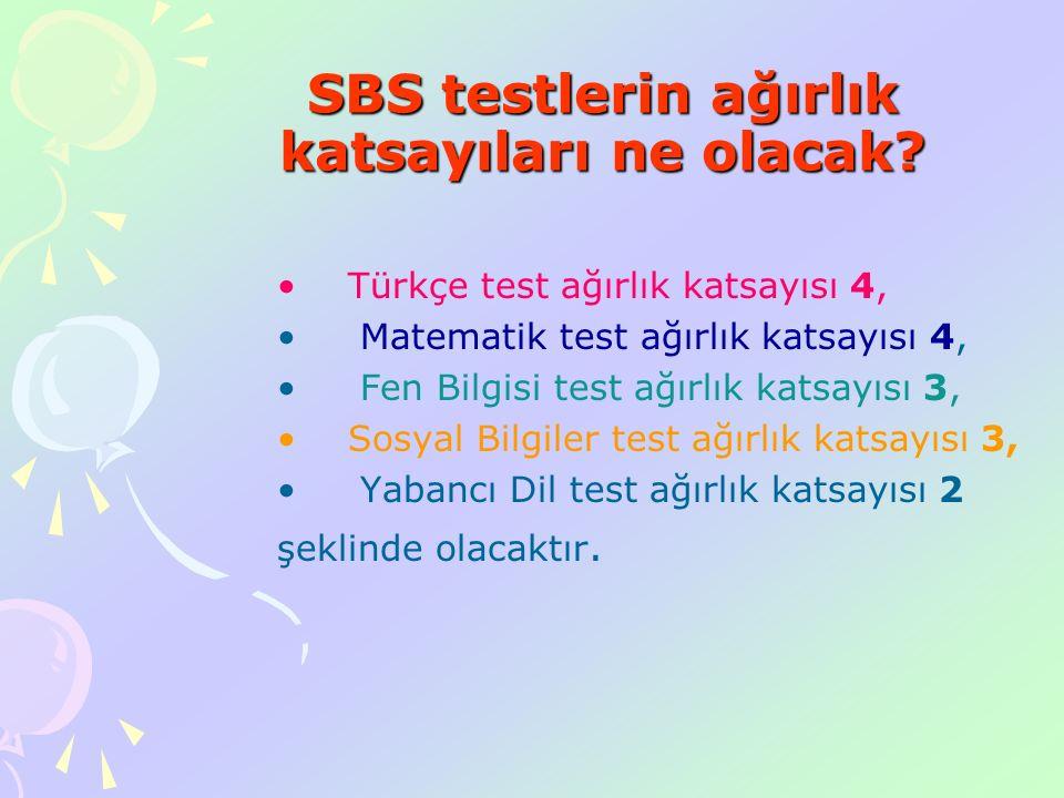 SBS yanlızca 8.sınıfta yapılacak, Sınav puanı 100-700 aralığında olacak. OYP: (SBS + 6.,7. VE 8. YBP) / 2 YBP eşit oranda etkili Yeni Uygulamanın Özel