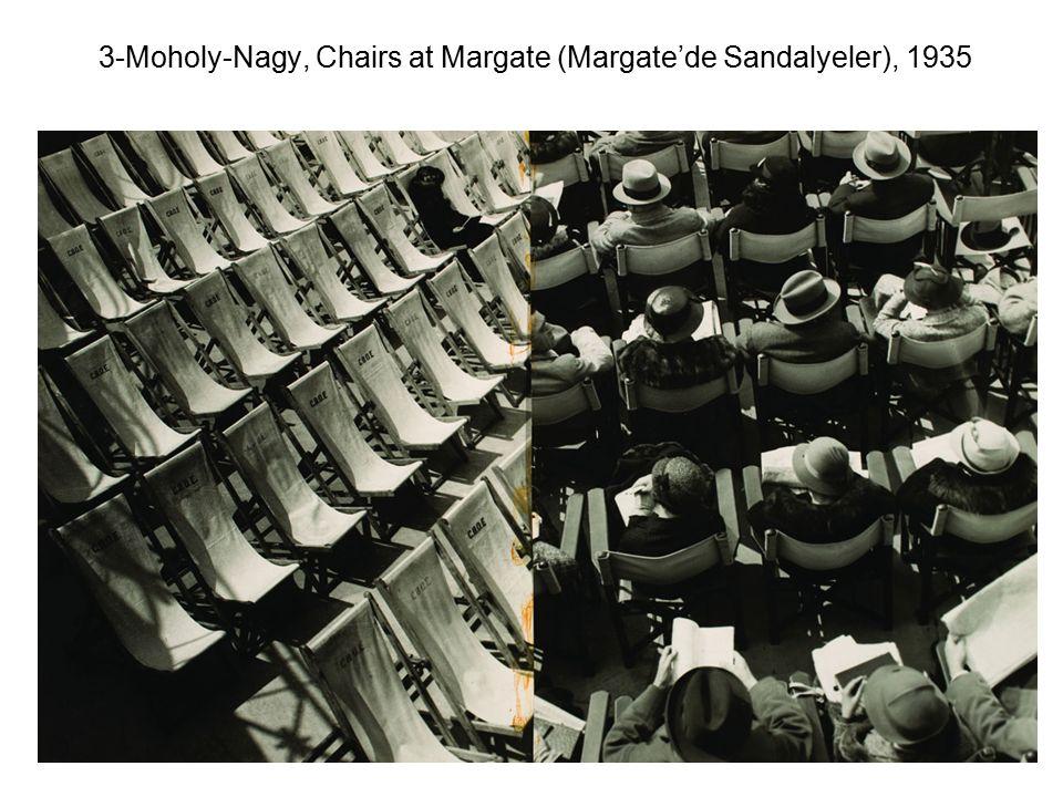 3-Moholy-Nagy, Chairs at Margate (Margate'de Sandalyeler), 1935