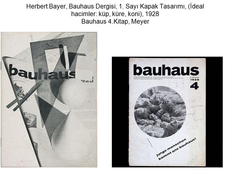 Herbert Bayer, Bauhaus Dergisi, 1. Sayı Kapak Tasarımı, (İdeal hacimler: küp, küre, koni), 1928 Bauhaus 4.Kitap, Meyer