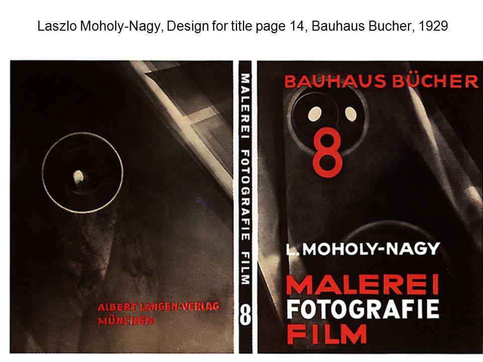 Laszlo Moholy-Nagy, Design for title page 14, Bauhaus Bucher, 1929