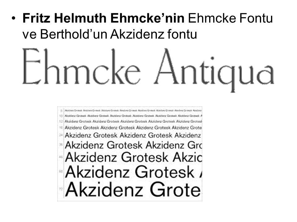 Fritz Helmuth Ehmcke'nin Ehmcke Fontu ve Berthold'un Akzidenz fontu