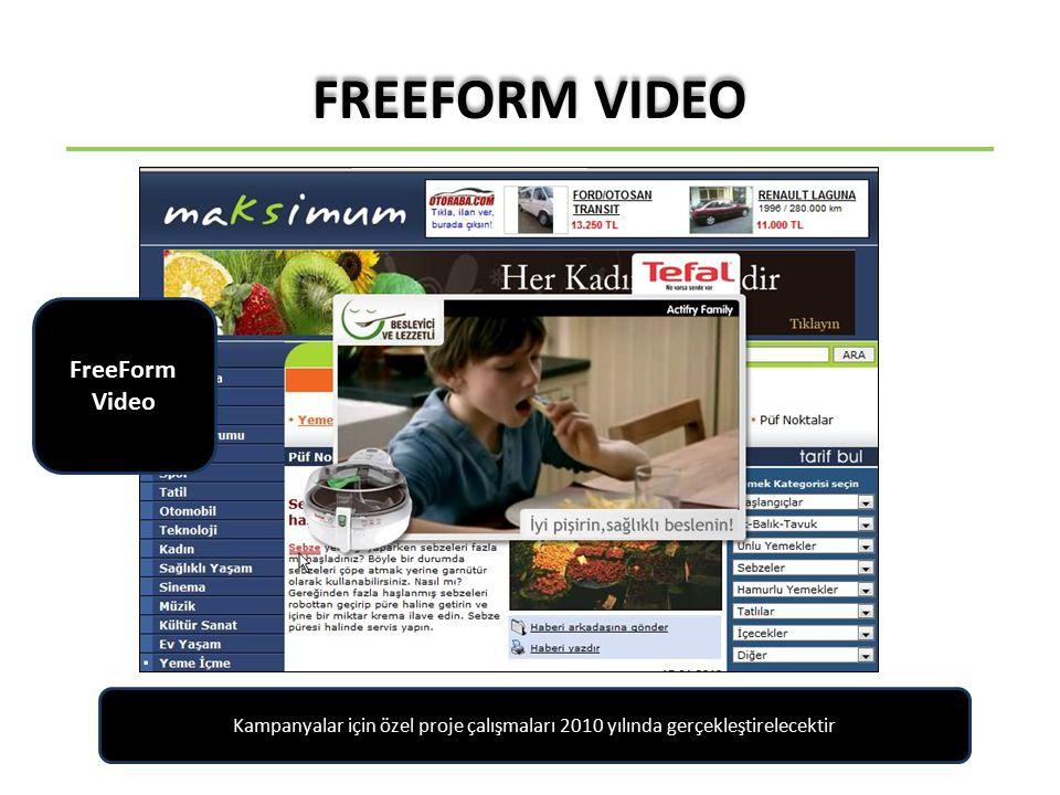 FreeForm Video Kampanyalar için özel proje çalışmaları 2010 yılında gerçekleştirelecektir FREEFORM VIDEO