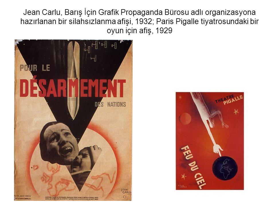 Jean Carlu, Barış İçin Grafik Propaganda Bürosu adlı organizasyona hazırlanan bir silahsızlanma afişi, 1932; Paris Pigalle tiyatrosundaki bir oyun içi
