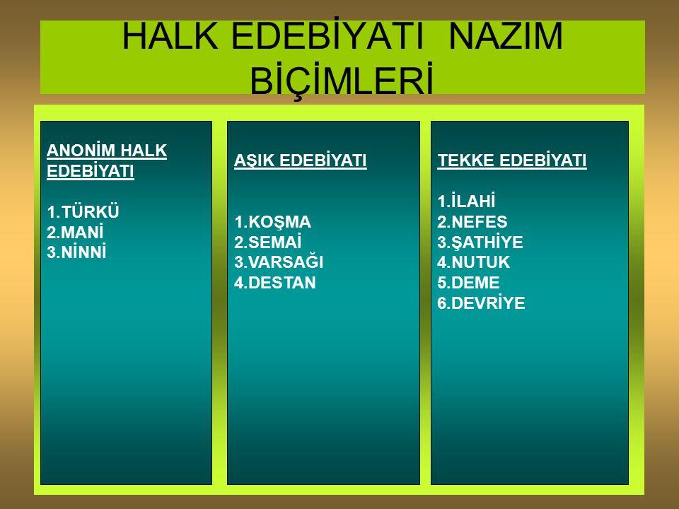 AŞIK EDEBİYATI VARSAĞI 1.Güney Anadolu'da, Varsak adlı Türk boyu arasında ezgiyle söylenen bir nazım biçimidir.