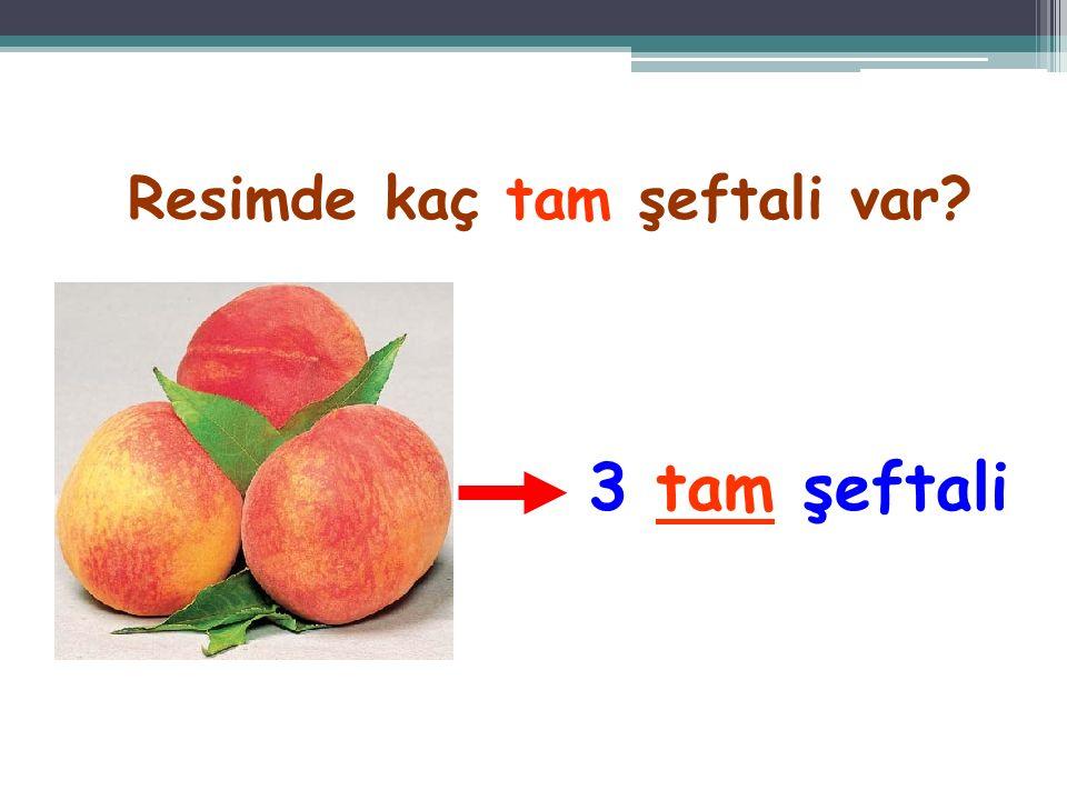 Bu resimde kaç tam elma görüyorsunuz? 7 tam elma