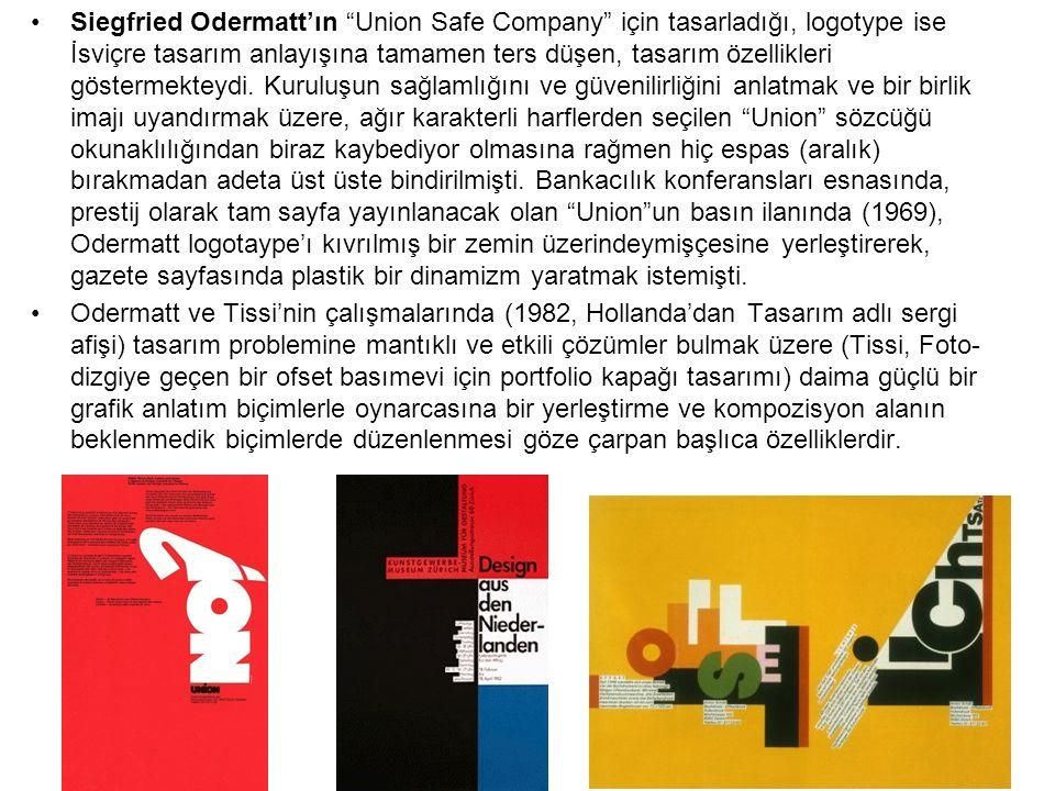 """Siegfried Odermatt'ın """"Union Safe Company"""" için tasarladığı, logotype ise İsviçre tasarım anlayışına tamamen ters düşen, tasarım özellikleri göstermek"""