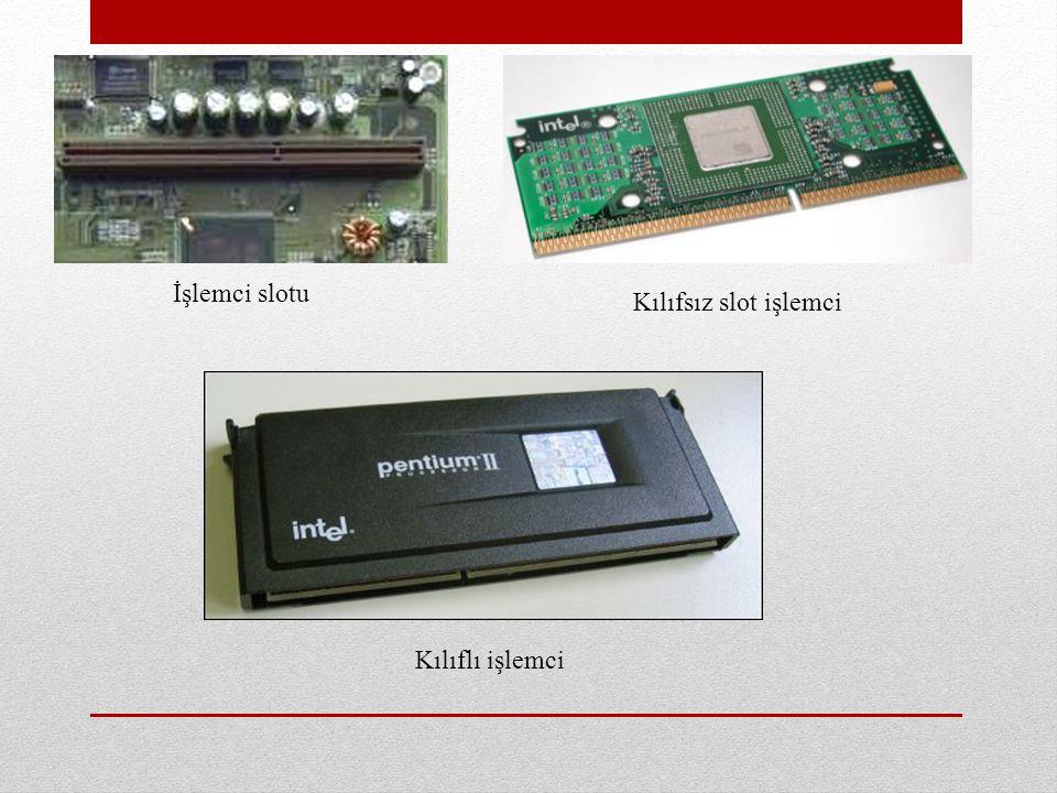 İşlemci slotu Kılıfsız slot işlemci Kılıflı işlemci