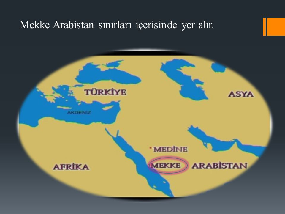 Mekke Arabistan sınırları içerisinde yer alır.