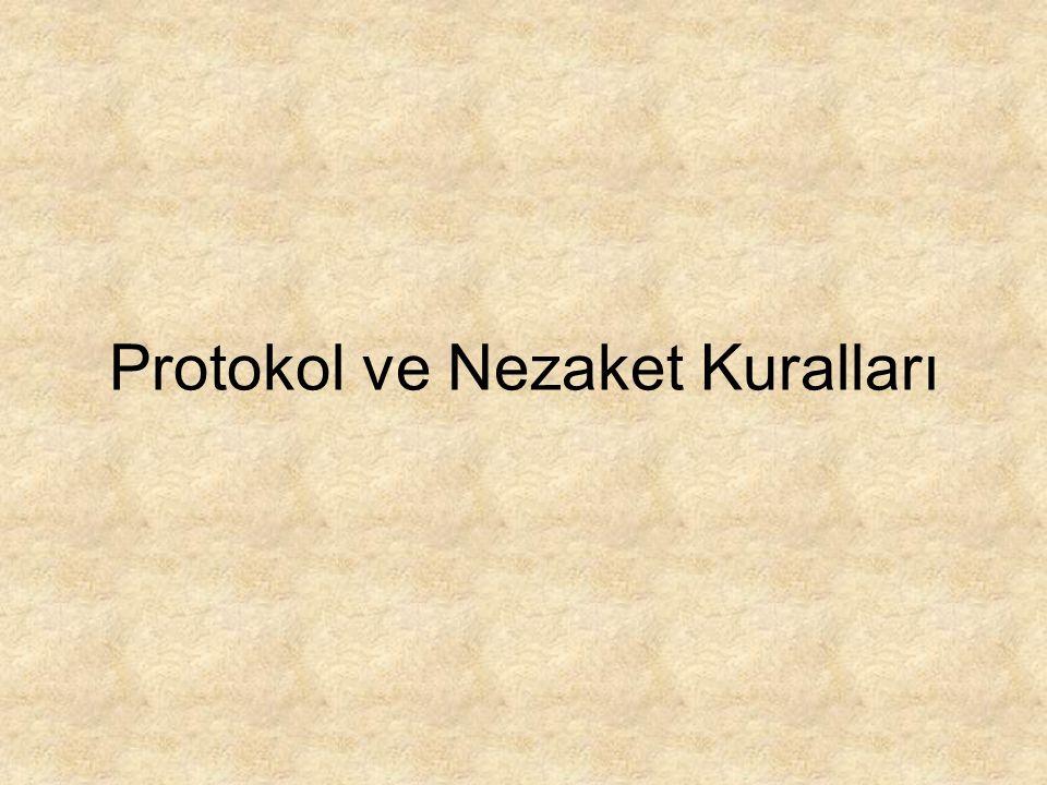 Protokol ve Nezaket Kuralları