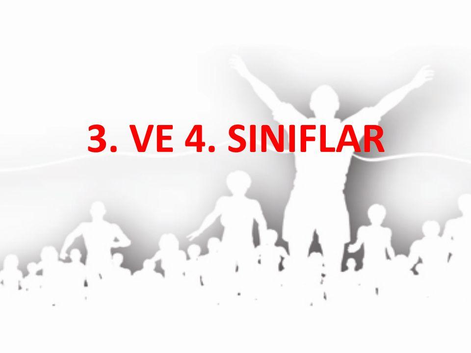 3. VE 4. SINIFLAR