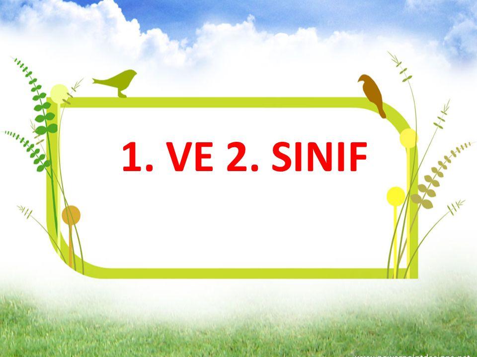 1. VE 2. SINIF