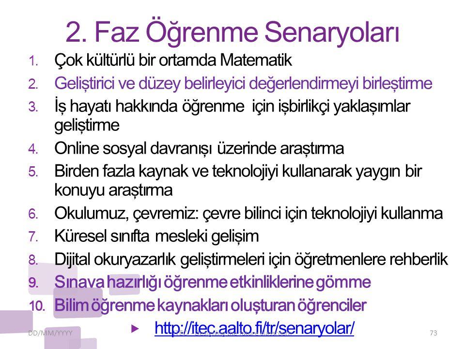 2.Faz Öğrenme Senaryoları 1. Çok kültürlü bir ortamda Matematik 2.