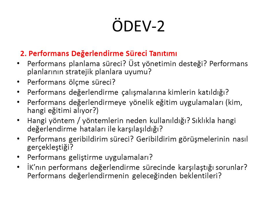 ÖDEV-3 Öğretim üyesi tarafından belirlenen bir makale Türkçe'ye çevrilecek (!!!); derste öğrenilen konular çerçevesinde bilimsel araştırma yöntemleri kullanılarak analiz edilecektir.
