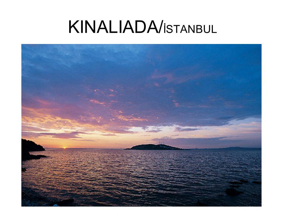 KINALIADA/ İSTANBUL