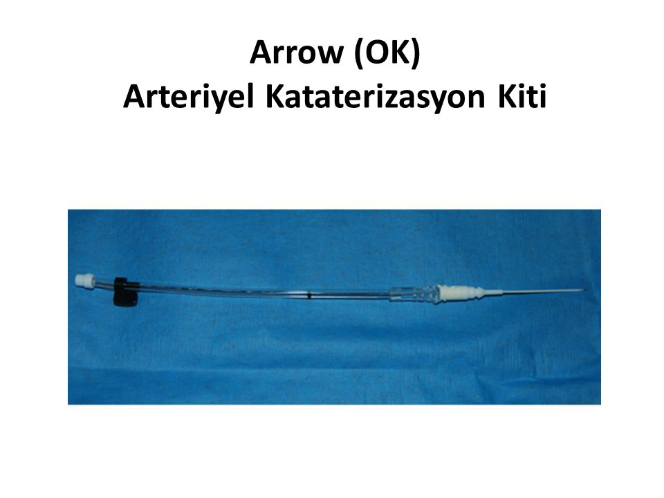 Arrow (OK) Arteriyel Kataterizasyon Kiti