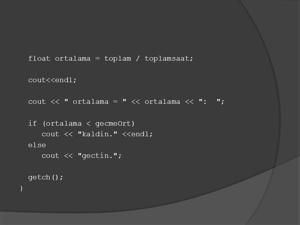 Not: Program başında aşağıdaki yazılı program kodlarında gecmeOrt ve N, const deyimi ile sabit olarak tanımlanmıştır.