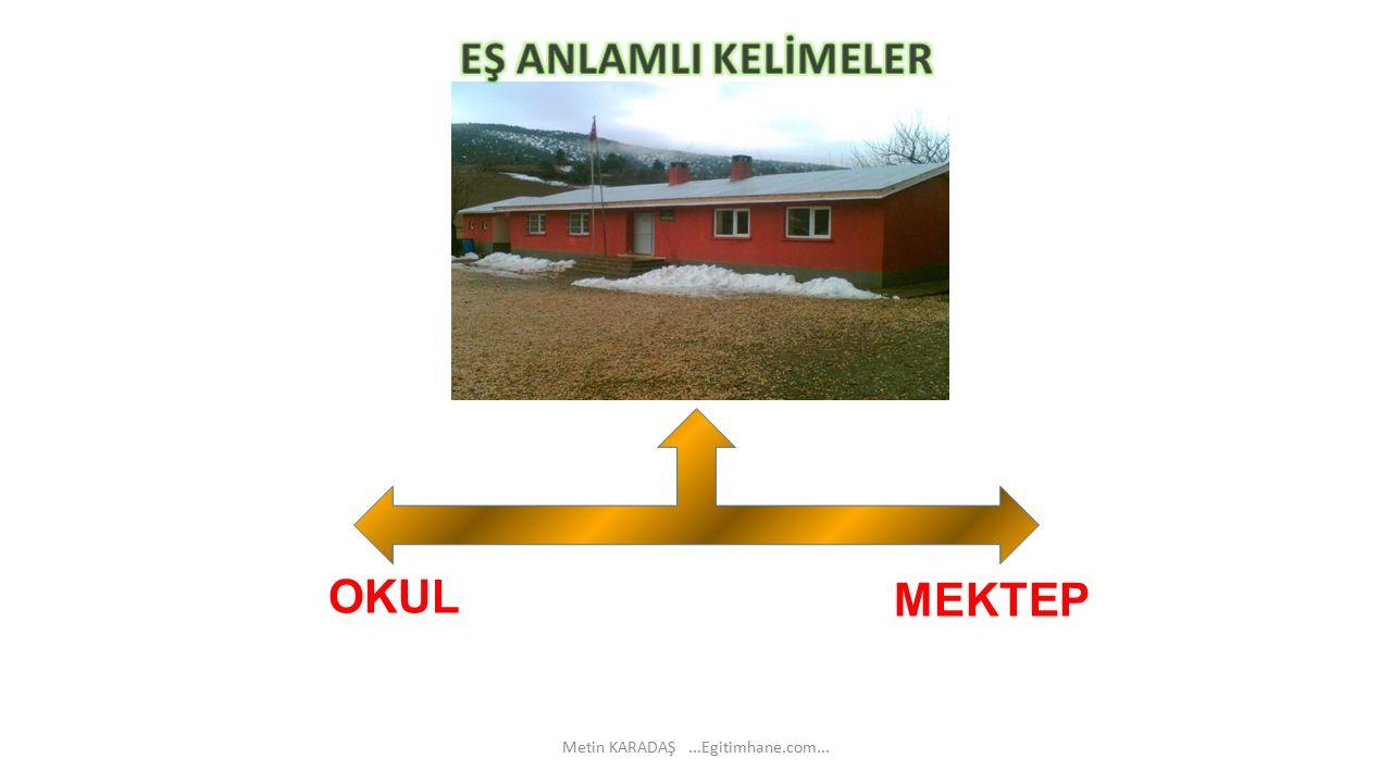 OKUL MEKTEP Metin KARADAŞ...Egitimhane.com...