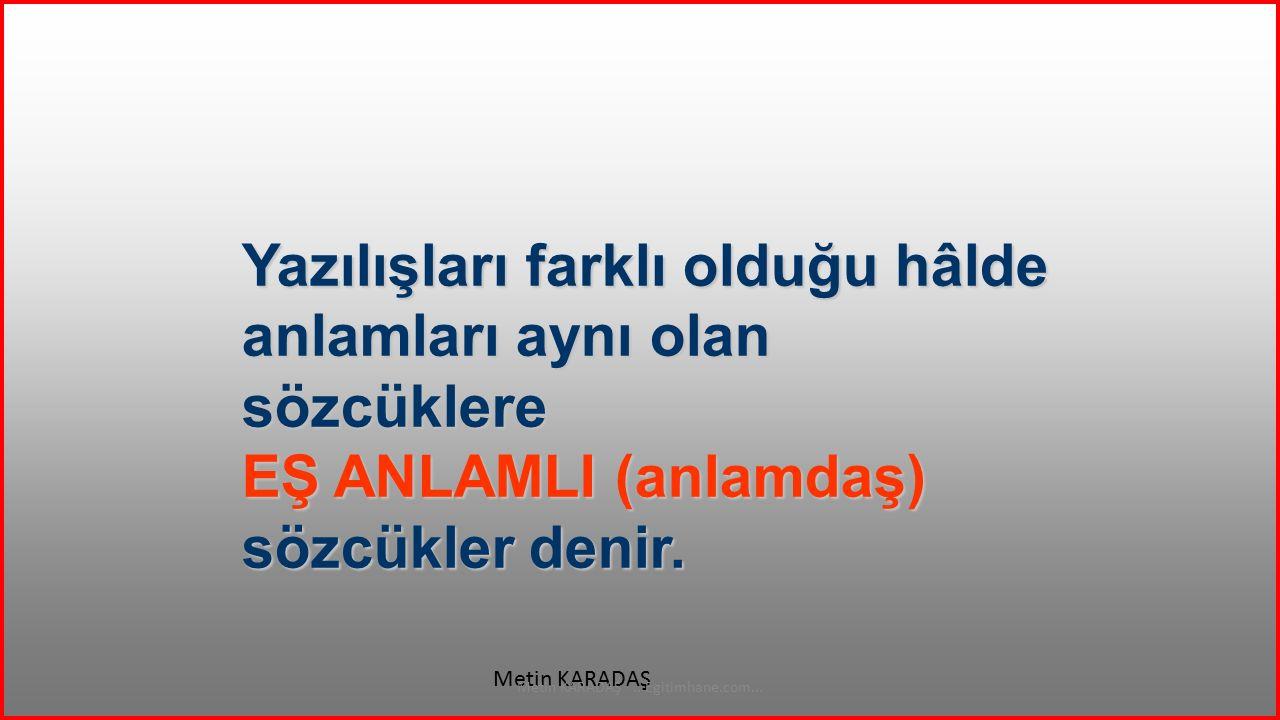 ŞEHİR Metin KARADAŞ...Egitimhane.com... İL