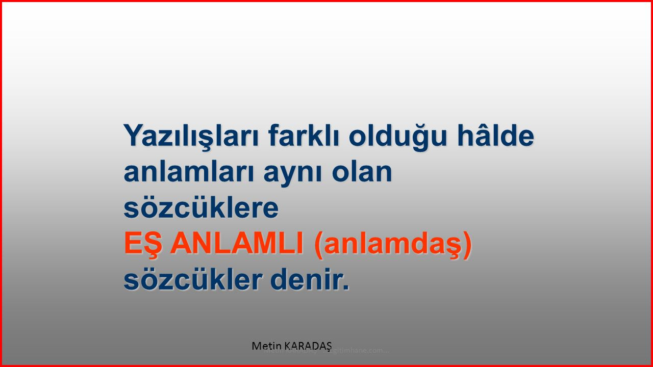 UFAK Metin KARADAŞ...Egitimhane.com... KÜÇÜK