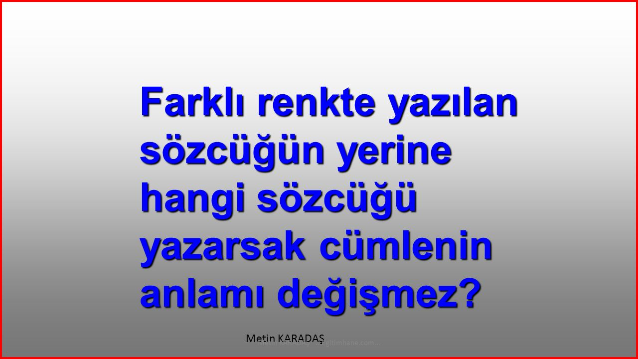 KOLAY Metin KARADAŞ...Egitimhane.com... BASİT